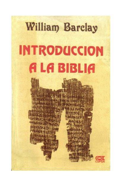 00 William Barclay – INTRODUCCION A LA BIBLIA