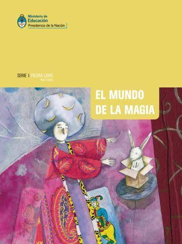 El mundo de la magia.pdf - Repositorio Institucional del Ministerio ...