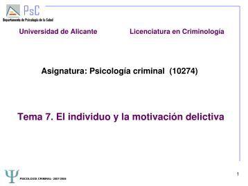 Tema 7. El individuo y la motivación delictiva - RUA - Universidad ...