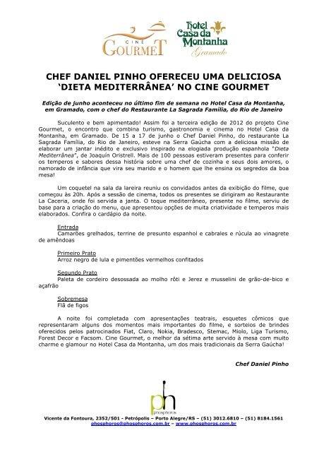 CHEF DANIEL PINHO OFERECEU UMA DELICIOSA ... - Phosphoros