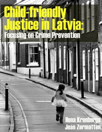Child-friendly Justice in Latvia: Focusing on Crime ... - Providus