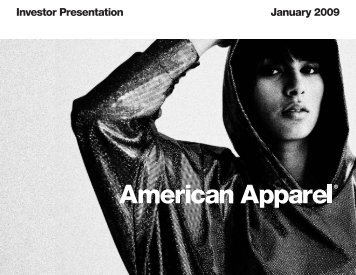 Investor Presentation January 2009 - American Apparel