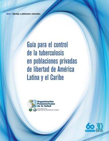 Guía para el control de la tuberculosis en poblaciones privadas de ...