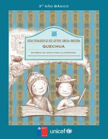 Guía Pedagógica SLI 3º Básico Quechua - Ministerio de Educación