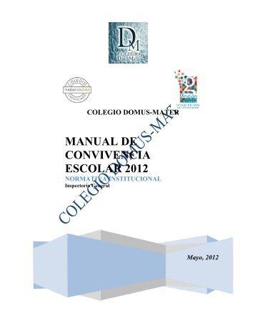 Descargar Manual de Convivencia escolar - Colegio Domus-Mater