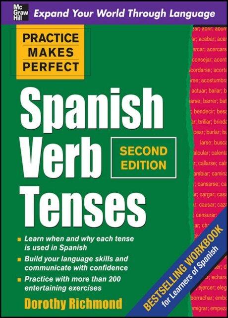 Practice Makes Perfect Spanish Verb Tenses Second Ktooba Com