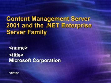 Content Management Server 2001 and the .NET Enterprise Server ...