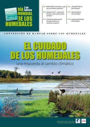 El cuidado dE los humEdalEs - Ramsar Convention on Wetlands