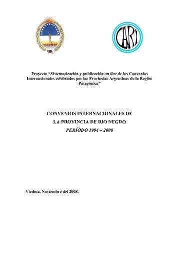 convenios internacionales de la provincia de rio negro - Consejo ...