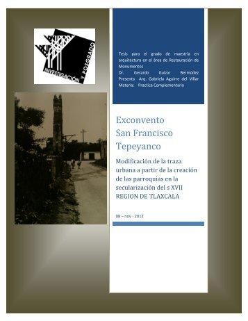 Exconvento San Francisco Tepeyanco - Seminario de arquitectura y ...