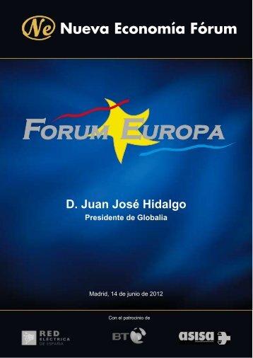 D. Juan José Hidalgo Presidente de Globalia