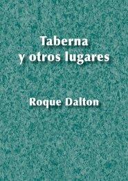 Roque Dalton - Taberna y otros lugares - El Ortiba