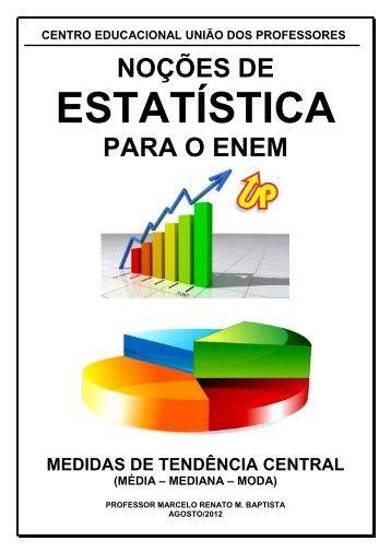 média – mediana – moda - UP :: Centro Educacional