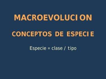 MACROEVOLUCION CONCEPTOS DE ESPECIE