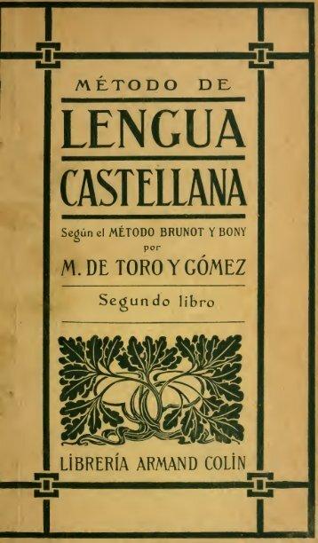 Método de lengua castellana, según el metodo Brunot y Bony
