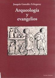 Arqueología y Evangelio, por J. G. Echegaray.PDF - El Mundo Bíblico
