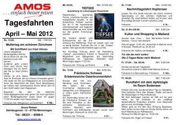 Tagesfahrten April – Mai 2012 - AMOS Reisen
