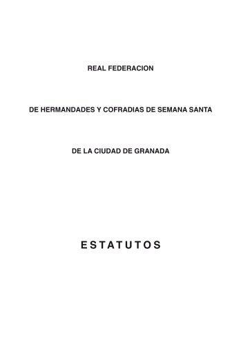 estatutos - Real Federación de Hermandades y Cofradías de Granada