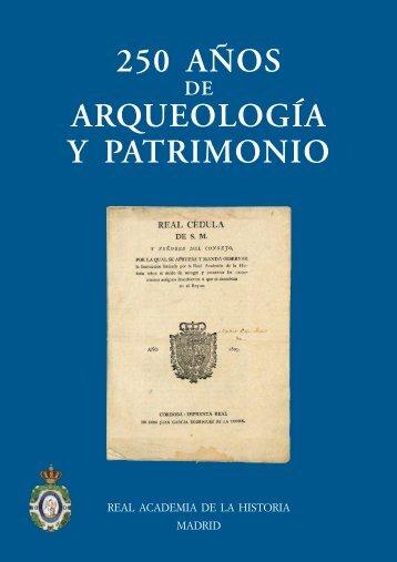 250 años de Arqueología y Patrimonio. Libro Completo en pdf