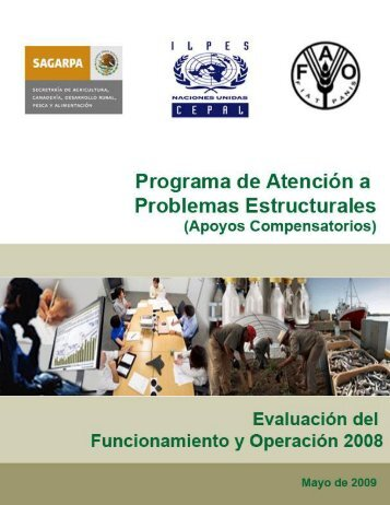 Programa de Atención a Problemas Estructurales - Sagarpa