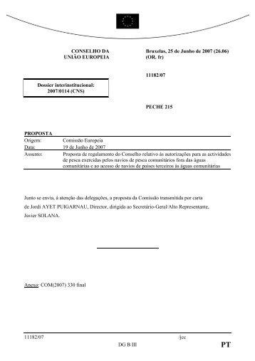 11182/07 /jcc DG B III CONSELHO DA UNIÃO EUROPEIA Bruxelas ...