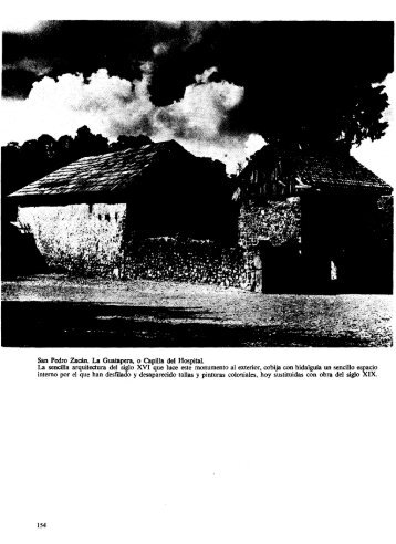 San Pedro Zacán. La Guatapera, o Capilla del Hospital. La sencilla ...