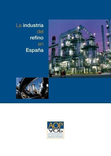 La industria del Refino es España - Asociación Española de ...