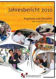 Jahresbericht 2010 - Ruhrwerkstatt, Kultur-Arbeit im Revier e.V.