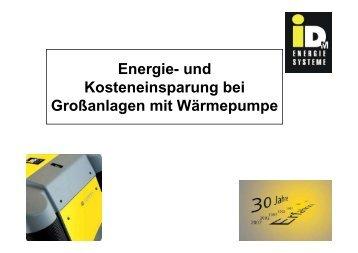 Energie- und Kosteneinsparung bei Großanlagen mit Wärmepumpe