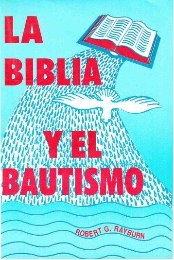 La Biblia y el bautismo - Iglesia Reformada
