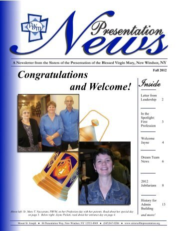 Newsletter Fall 2012 - Sisters of the Presentation of the Blessed ...