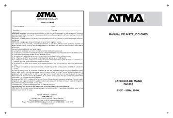MANUAL DE INSTRUCCIONES BATIDORA DE MANO BM 863 - Atma