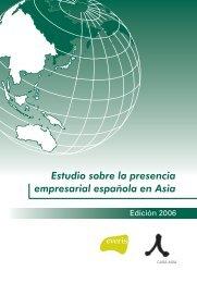Estudio sobre la presencia empresarial española en Asia - Casa Asia