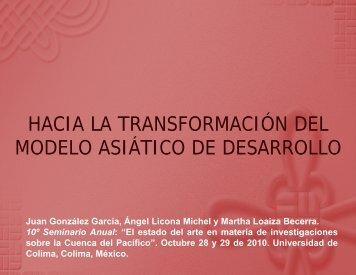 HACIA LA TRANSFORMACIÓN DEL MODELO ASIÁTICO DE ...