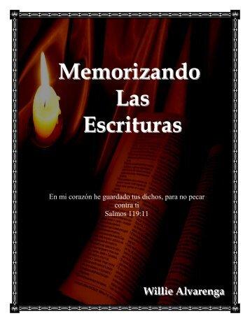 Memorizando Las Escrituras - The Bible / Regresando A La Biblia