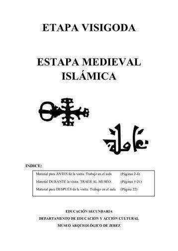 etapa visigoda estapa medieval islámica - Ayuntamiento de Jerez