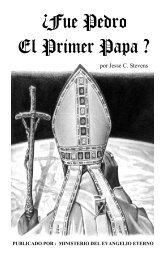 Fué Pedro el Primer Papa - The Eternal Gospel Church