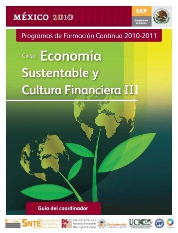 Economía Sustentable y Cultura Financiera III - Sepdf.gob.mx