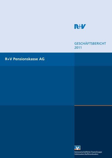 Geschäftsbericht R+V Pensionskasse AG 2011 (PDF 526,5 KB)