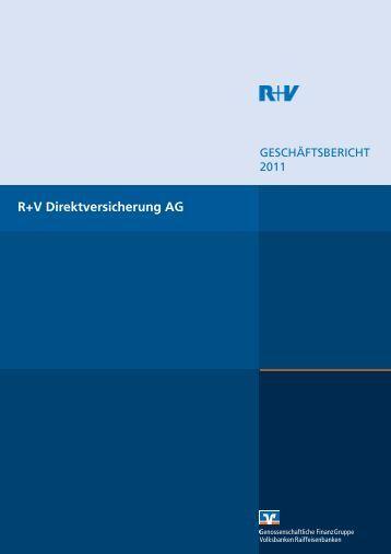 Geschäftsbericht R+V Allgemeine Versicherung AG 2011 - R+V24