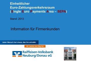 SEPA-Präsentation für Firmenkunden (PDF) - Raiffeisen-Volksbank ...