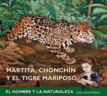 MARTITA, CHONCHÍN Y EL TIGRE MARIPOSO - Julio García Robles