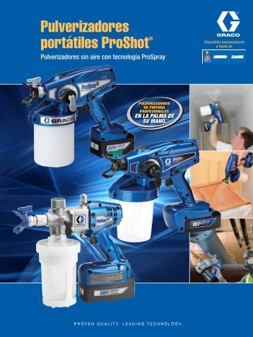 ProShot Handheld Sprayers Brochure Spanish - Graco Inc.