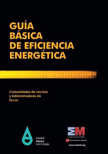 Guía básica de eficiencia energética. Comunidades de vecinos y