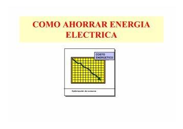 COMO AHORRAR ENERGIA ELECTRICA - stilar energy srl