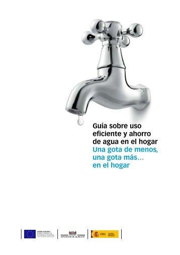 Guía sobre uso eficiente y ahorro de agua en el hogar Una gota de ...