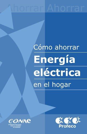 Ahorro Energía Eléctrica - Profeco