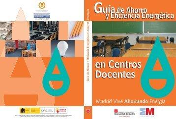 Guía de Ahorro y Eficiencia Energética en Centros Docentes ...