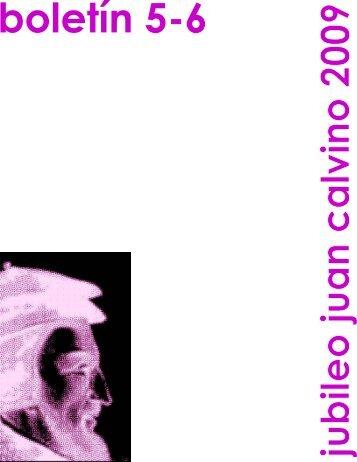 Boletín 5-6 del jubileo de Juan Calvino 2009 - Presbiterio ...