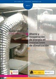 Guía Técnica. Ahorro y recuperación de energía en instalaciones de ...